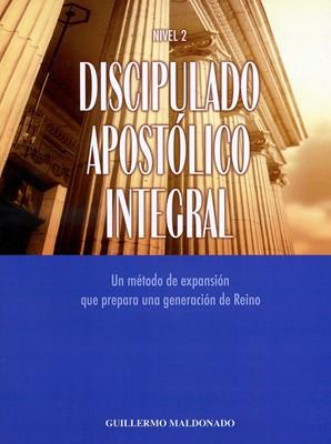 Discipulado Apostólico Integral: Nivel 2 (Rústica)