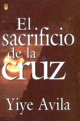 Sacrificio De La Cruz (Rústica)
