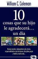 Diez Cosas que tu Hijo Agradecerá un Día