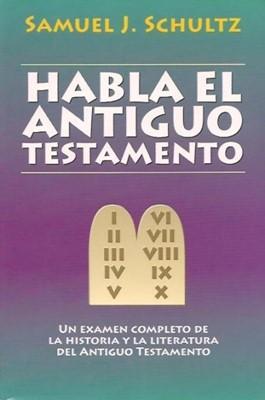 Habla El Antiguo Testamento (Rústica)