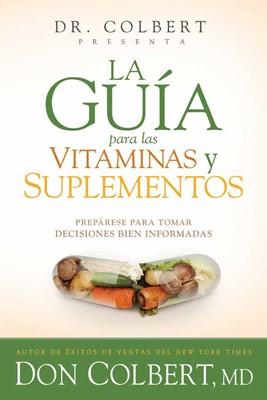 La Guía Para Las Vitaminas Y Suplementos