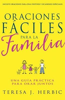 Oraciones Fáciles Para la Familia (Rústica)