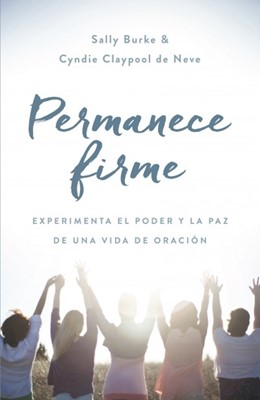 PERMANECE FIRME