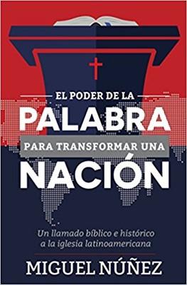 El Poder de la Palabra para Transformar una Nación (Rústica)