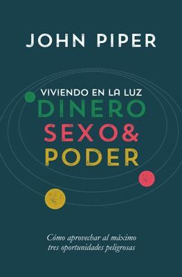 Viviendo en la Luz: Dinero, Sexo & Poder (Rústica)