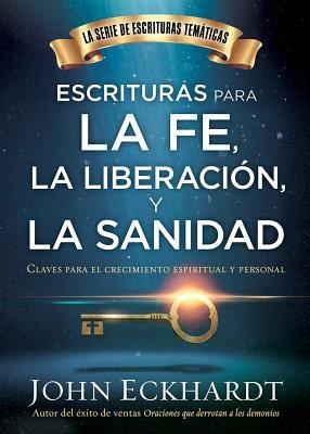 Escrituras para la fe, la liberación y sanidad