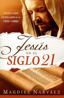 Jesus En El Siglo 21 (Rústica)