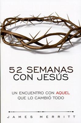 52 Semanas Con Jesús (Rústica)