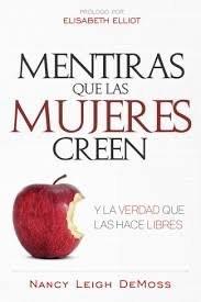 Mentiras Que Las Mujeres Creen (Rústica)
