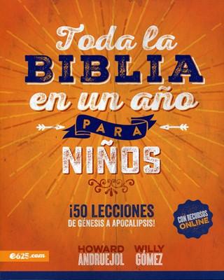 Toda La Biblia En Un Año Para Niños (Rústica)