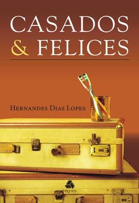 Casados & Felices (Tapa rústica suave)
