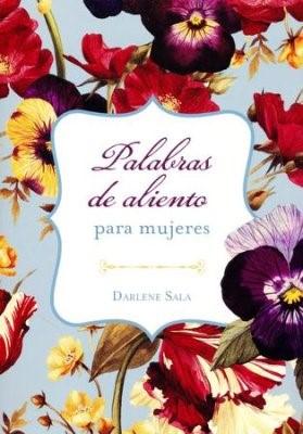 Palabras De Aliento Para Mujeres (Rústica)