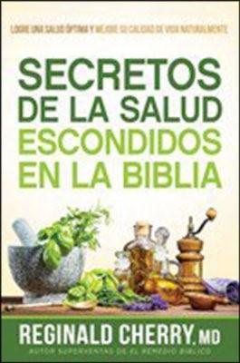 Secretos de la Salud Escondidos en la Biblia