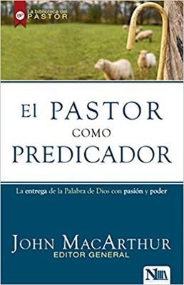El Pastor Como Predicador (Rústica)