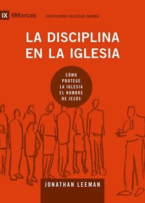 La Disciplina en la Iglesia (Rústica)