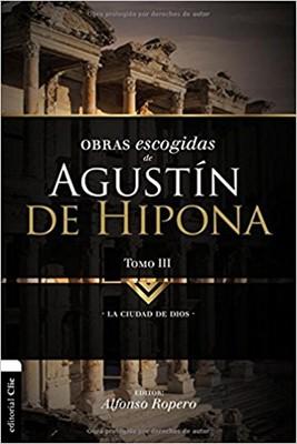 Obras Escogidas De Agustin Hipona Tomo 3 (Rústica)
