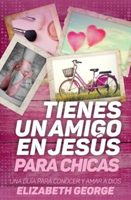 Tienes Un Amigo en Jesús - Chicas (Rústica)