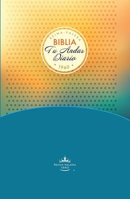 Biblia Tu Andar Diario (Tapa dura)