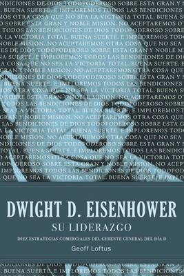 Eisenhower Su Liderazgo (Rústica)