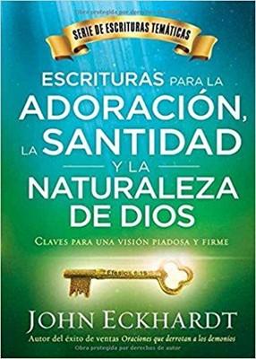 Escrituras Para La Adoración, Santidad Y La Naturaleza De Dios