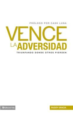 Vence La Adversidad (Rústica)