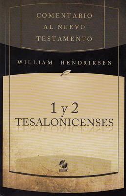 Comentario al NT 1ª y 2ª Tesalonicenses (Tapa Dura)