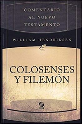 Comentario al NT Colosenses y Filemón (Rústica)