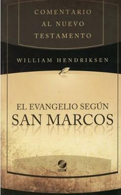 Comentario al NT El Evangelio según San Marcos (Rústica)