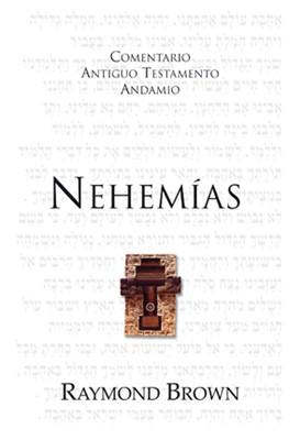 Nehemías: Siervo de Dios en tiempos de cambio (Rústica)