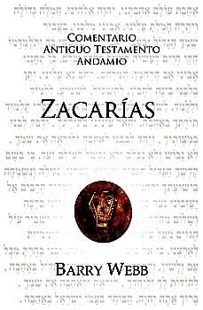 Comentario al A. T. Zacarías