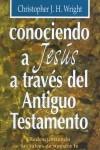 Conociendo a Jesús através del A.T. (Rústica)