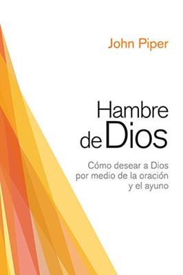 Hambre De Dios (Rústica)