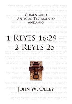 Comentario A.T. 1 Reyes 16:29 - 2 Reyes 25 (Rústica)