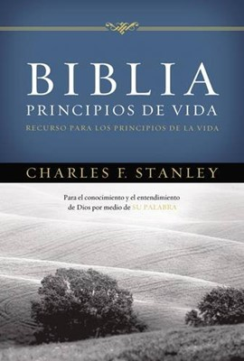 Biblia Principios de Vida del Dr. Charles F. Stanley (Tapa dura)
