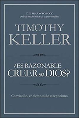 ¿Es razonable creer en Dios? (Tapa rústica suave)