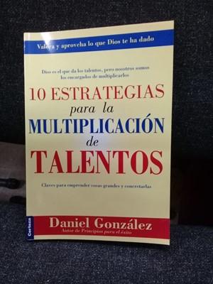 10 Estrategias para la Multiplicación de Talentos (Rústica)