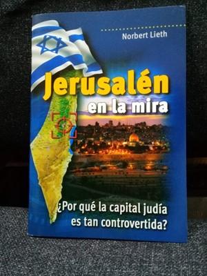 Jerusalén en la Mira (Rústica)