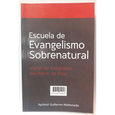 Escuela De Evangelismo Sobrenatural (Rústica)
