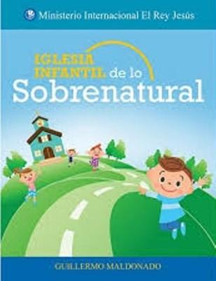 Iglesia Infantil De Lo Sobrenatural (Rústica)