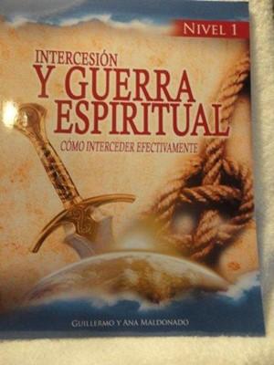 Intercesión Y Guerra Espiritual (Rústica)