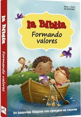 La Biblia Formando Valores (Tapa Dura)