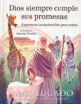 Dios siempre cumple sus promesas (Tapa dura)