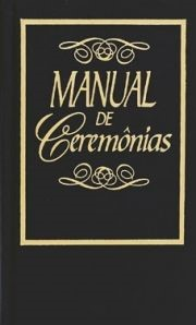 Manual de Ceremonias (Tapa Dura)