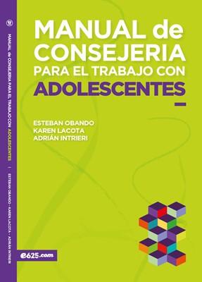 Manual de Consejería para el Trabajo con Adolescentes (Rústica)