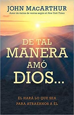 De Tal manera Amo Dios (Rústica)