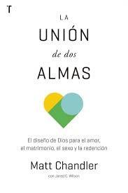 La Unión de Dos Almas (Rústica)