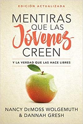 Mentiras Que Las Jóvenes Creen Nueva Edición (Rústica)