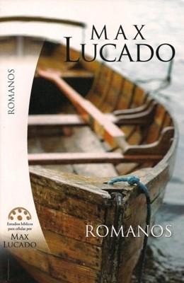 Estudio Bíblicos de Max Lucado - Romanos (Rústica)