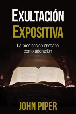 Exultacion Expositiva (Rustica)