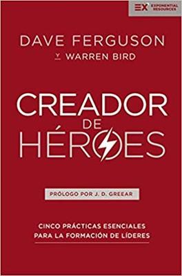 Creador De Heroes (Rústica)